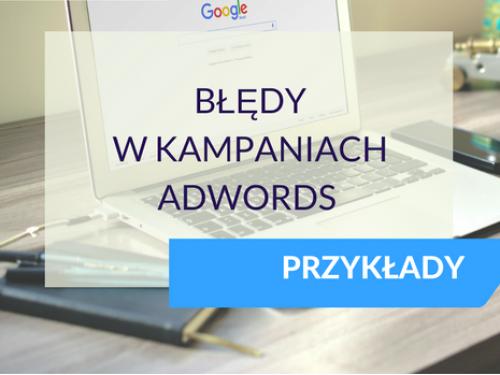 Błędy w kampaniach Google Ads#1